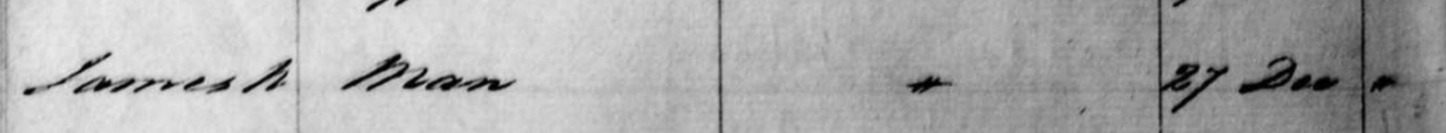 James N Man 27 Dec 1838