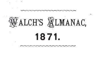 Walch's Almanac 1871